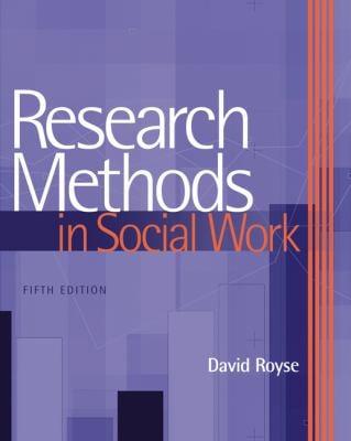 Research Methods in Social Work 9780495115663