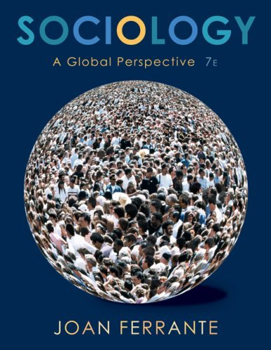 Sociology: A Global Perspective 9780495390916
