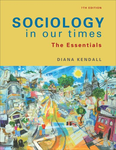 Sociology in Our Times: The Essentials 9780495598626
