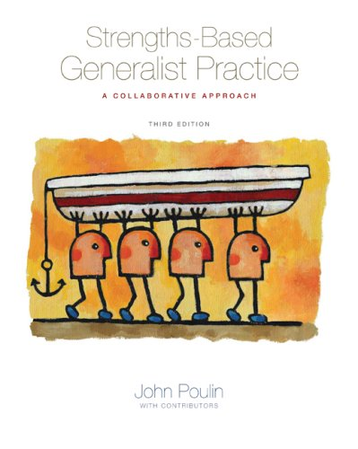 Strengths-Based Generalist Practice: A Collaborative Approach 9780495115878