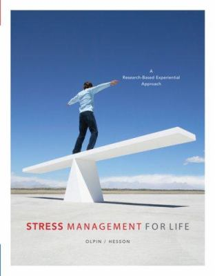 Stress Management for Life: A Research-Based Experiential Approach 9780495113300
