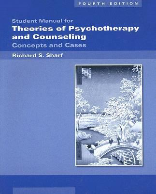 Student Manual for Theories of Psychotherapy and Counseling: Concepts and Cases 9780495115168