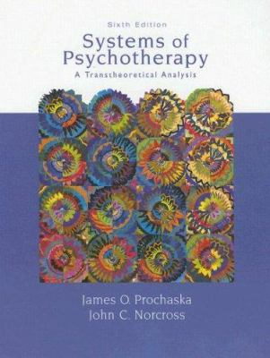 Systems of Psychotherapy: A Transtheoretical Analysis 9780495007777