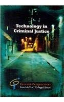 Technology in Criminal Justice: Current Perspective from Infotrac 9780495912323
