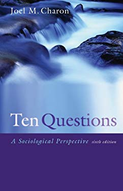 Ten Questions: A Sociological Perspective 9780495006909
