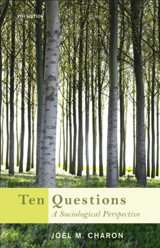 Ten Questions: A Sociological Perspective 9780495601302