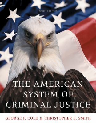 The American System of Criminal Justice 9780495600886