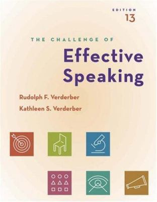 Cengage Advantage Books: The Challenge of Effective Speaking (with Speechbuilder Express , Infotrac) [With Infotrac] 9780495001171