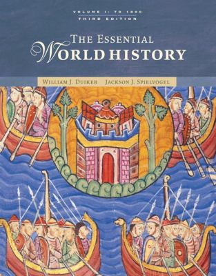 The Essential World History: Volume 1: To 1800 9780495097655