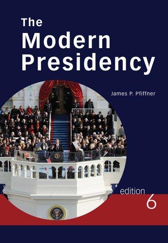 The Modern Presidency 9780495802778