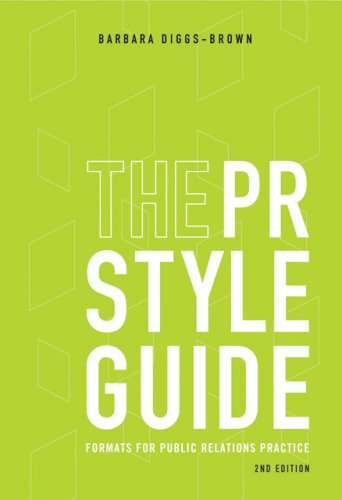 The PR Styleguide: Formats for Public Relations Practice 9780495006435