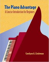 The Piano Advantage: Concise Introduction for Beginners [With CDROM]