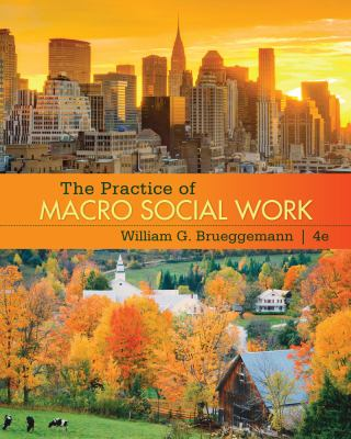 The Practice of Macro Social Work 9780495602286