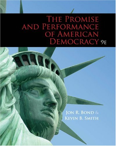 The Promise and Performance of American Democracy 9780495567875