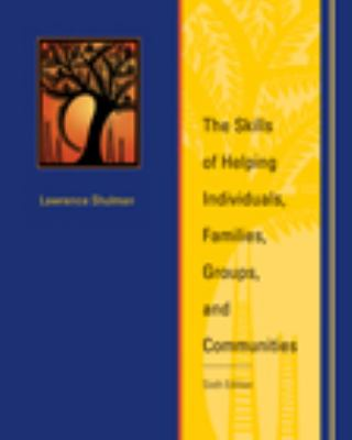 The Skills of Helping Individuals, Families, Groups, and Communities 9780495509639