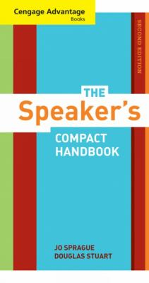 Cengage Advantage Books: the Speaker's Compact Handbook, Revised - 2nd Edition