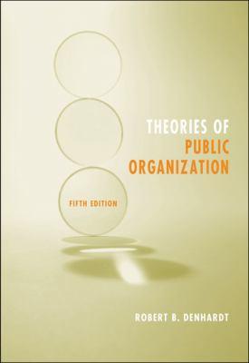 Theories of Public Organization 9780495097068