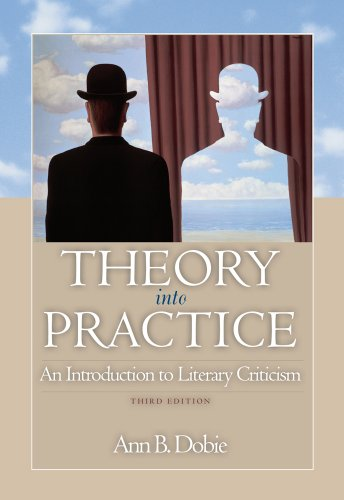 Theory Into Practice: An Introduction to Literary Criticism 9780495902331