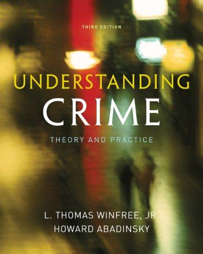 Understanding Crime: Essentials of Criminological Theory 9780495600831