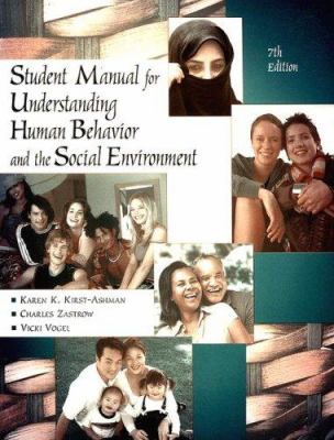 Understanding Human Behavior and the Social Environment Student Manual