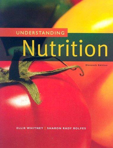Understanding Nutrition 9780495116868
