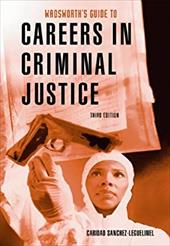 Wadsworth's Guide to Careers in Criminal Justice 1609089