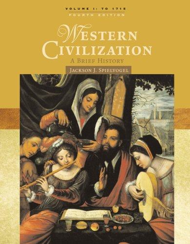 Western Civilization, Volume 1: A Brief History: To 1715 9780495099741