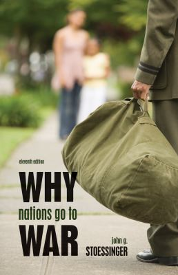 Why Nations Go to War 9780495797180