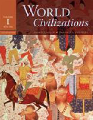 World Civilizations, Volume I: To 1700 9780495502616