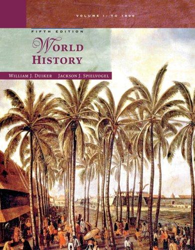 World History: Volume I: To 1800 - 5th Edition