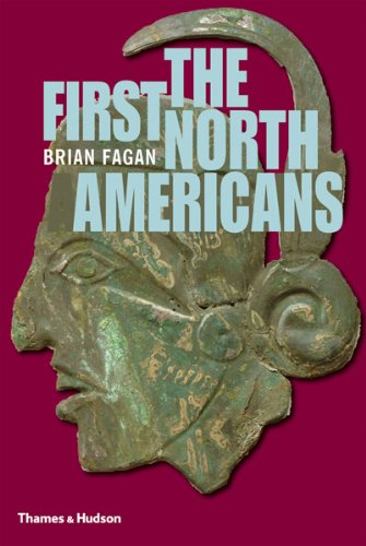 The First North Americans: An Archaeological Journey 9780500021200