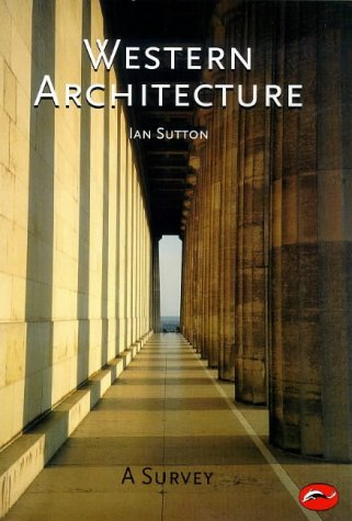 Western Architecture: From Ancient Greece to the Present 9780500203163