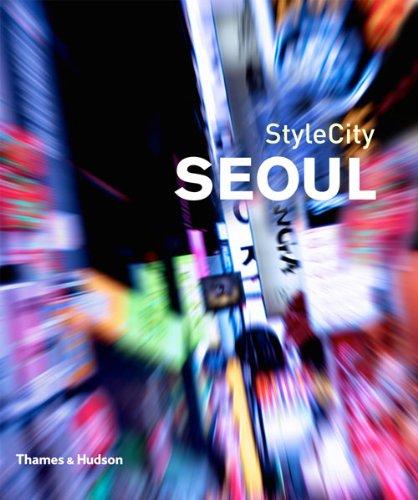 Stylecity Seoul 9780500210253