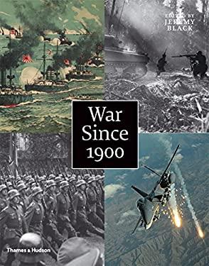 War Since 1900 9780500251638