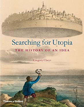 Searching for Utopia: The History of an Idea 9780500251744