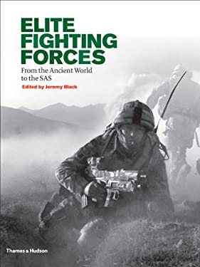Elite Fighting Forces: From the Praetorian Guard to the Green Berets 9780500251768