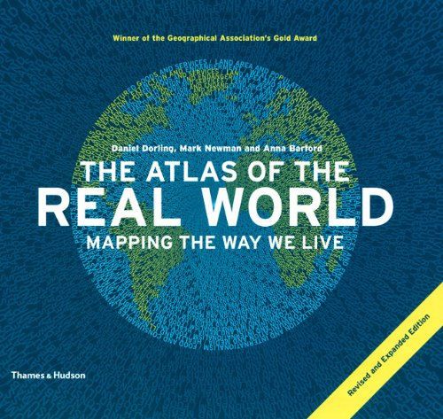 The Atlas of the Real World: Mapping the Way We Live 9780500288535