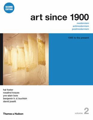 Art Since 1900: 1945 to the Present 9780500289532