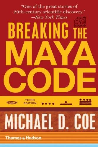 Breaking the Maya Code 9780500289556
