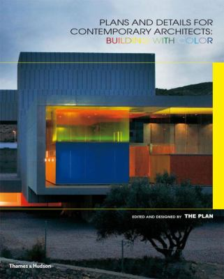Plans and Details for Contemporary Architects: Building with Color 9780500342671