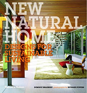 New Natural Home: Designs for Sustainable Living 9780500515617