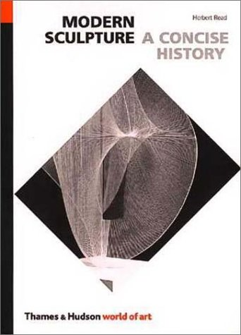Modern Sculpture: A Concise History 9780500200148