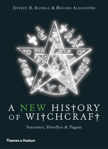 A History of Witchcraft: Sorcerers, Heretics & Pagans 9780500286340