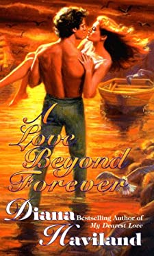 A Love Beyond Forever 9780505522931