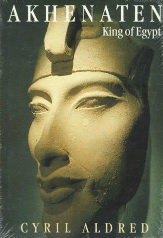 Akhenaten: King of Egypt 9780500276211