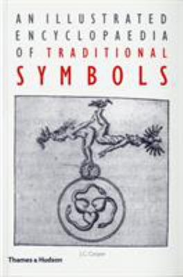 An Illustrated Encyclopaedia of Traditional Symbols 9780500271254