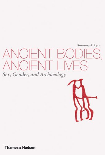 Ancient Bodies, Ancient Lives: Sex, Gender, and Archaeology 9780500051535