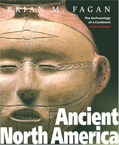 Ancient North America: The Archaeology of a Continent 9780500285329