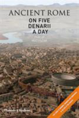 Ancient Rome on Five Denarii a Day 9780500051474