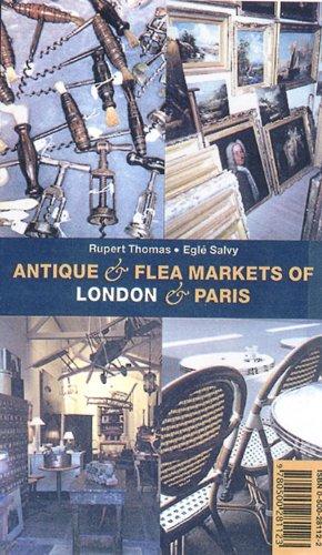 Antique Flea Markets of London and Paris 9780500281123